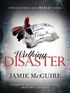 Walking Disaster (eBook)